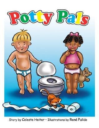 Potty Pals  by  Celeste Heiter