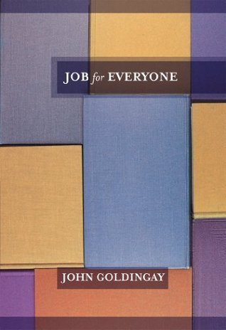 Job For Everyone  by  John E. Goldingay