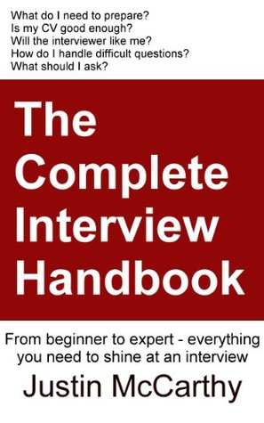 The Complete Interview Handbook  by  Justin McCarthy