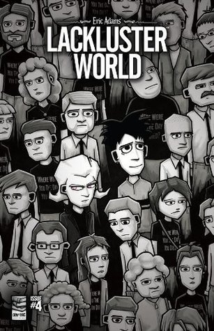 Lackluster World #4  by  Eric Adams