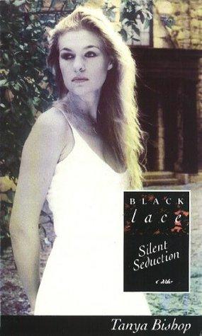 Silent Seduction (Black Lace Series) Tanya Bishop