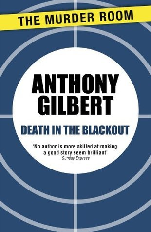 Death in the Blackout  by  Anthony Gilbert
