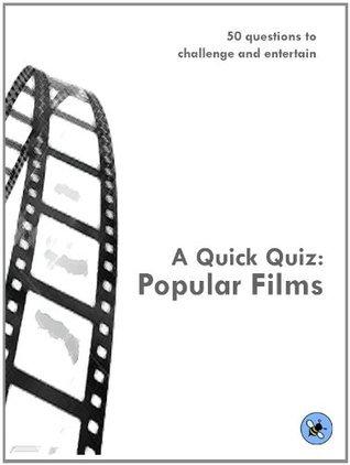 A Quick Quiz: Popular Films Rachel Scott
