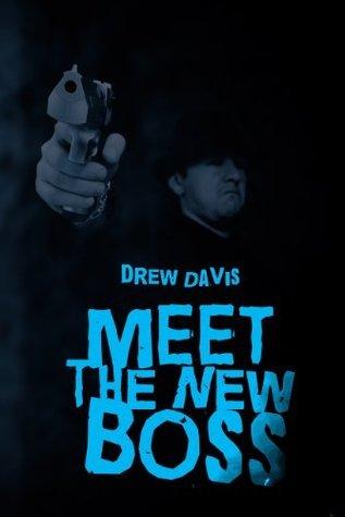 Meet The New Boss Drew Davis