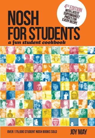 Nosh for Students - A Fun Student Cookbook  by  Joy May