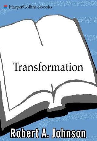 Transformation  by  Robert A. Johnson