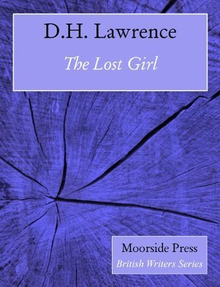 The Lost Girl (Annotated)  by  D.H. Lawrence