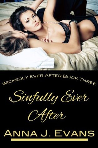 Sinfully Ever After  by  Anna J. Evans