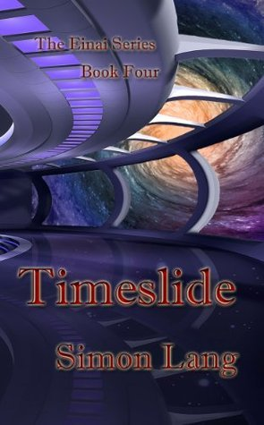 Timeslide (The Einia Series) Simon Lang