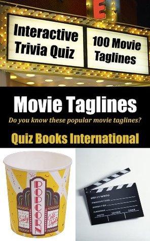 Movie Taglines Quiz Book  by  Quiz Books International