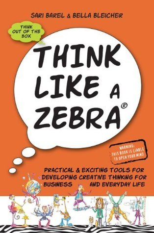 Personal Coaching: Think Like a Zebra  by  Bella Bleicher