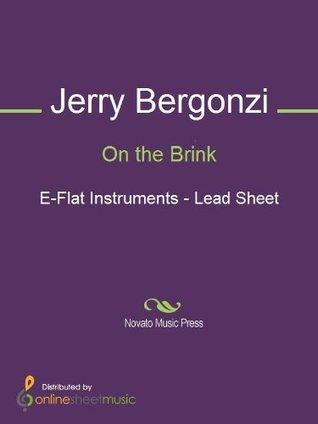 On the Brink - E-flat Instruments Jerry Bergonzi