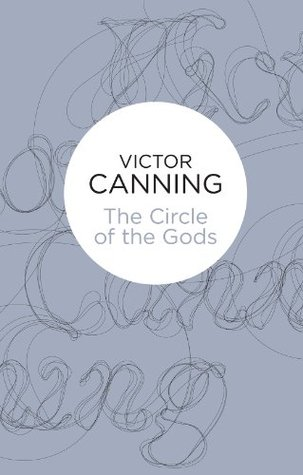 The Circle of the Gods (Crimson Chalice Trilogy 2) (Bello)  by  Victor Canning