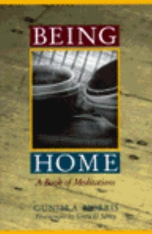 Being Home: Book of Meditations  by  Gunilla Norris