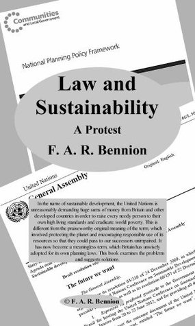 Law and Sustainability - A Protest  by  F.A. R. Bennion