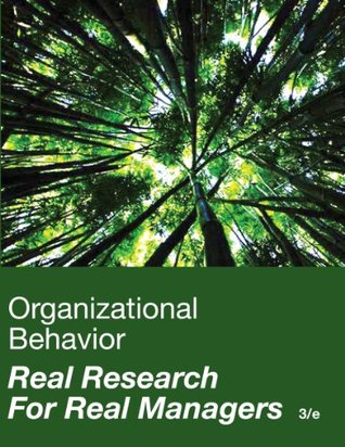 Why Managers? (Ch 2 Organizational Behavior Real Research for Real Managers 3rd Ed.)  by  Jone L. Pearce