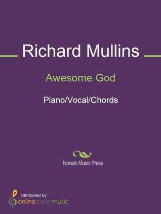 Awesome God Richard Mullins