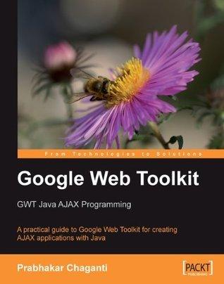 Google Web Toolkit GWT Java AJAX Programming Aleksandar Seovic