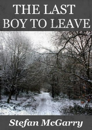 The Last Boy to Leave Stefan McGarry