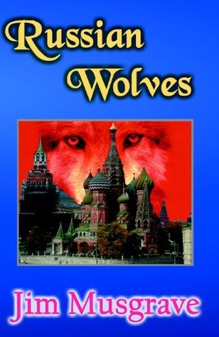 Russian Wolves  by  Jim Musgrave