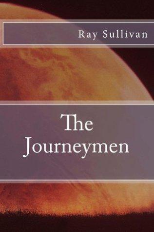 The Journeymen  by  Ray Sullivan