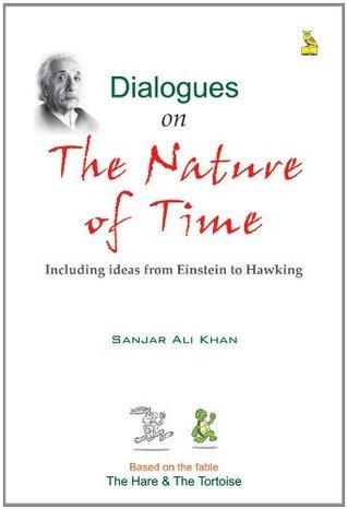 Dialogues On The Nature Of Time Sanjar Ali Khan