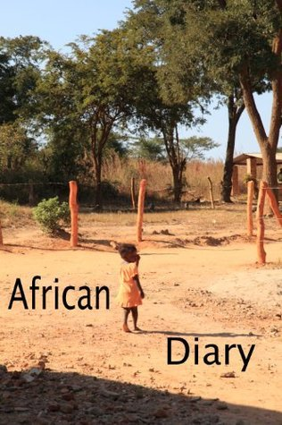 African Diary.  by  Hazel Proudlove
