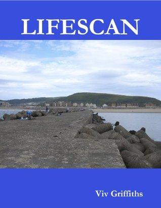Lifescan  by  Viv Griffiths