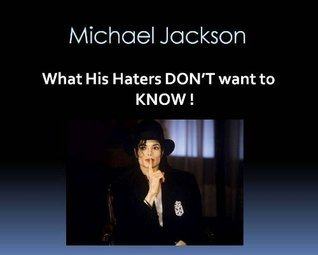 Michael Jackson : What His Haters Dont WANT to KNOW ! Jacqueline Marie