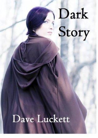 Dark Story Dave Luckett