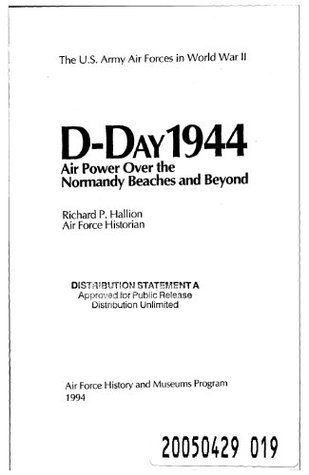 D-Day 1944 - Air Power the Normandy Beaches and Beyond  by  U.S. Air Force