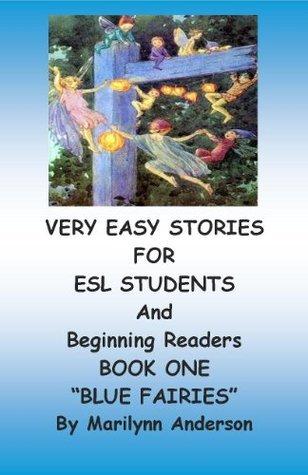 Blue Fairies (Very Easy Stories, #1) Marilynn Anderson