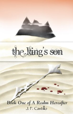 The Kings Son J.F. Castillo