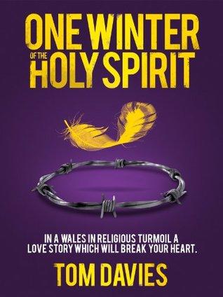 One Winter of the Holy Spirit Davies Tom