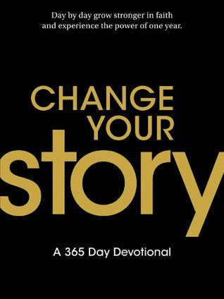 Change Your Story  by  Art Sepulveda