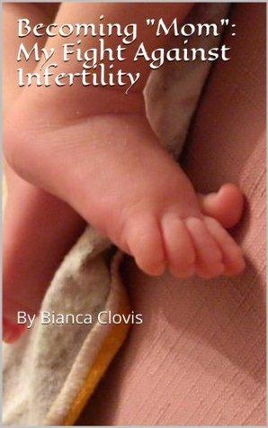 Biancas Guide to Raising Twins: Pregnancy  by  Bianca Clovis