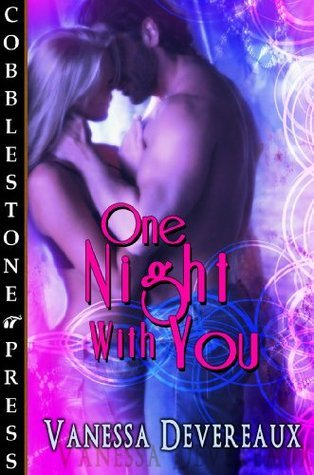 One Night With You Vanessa Devereaux