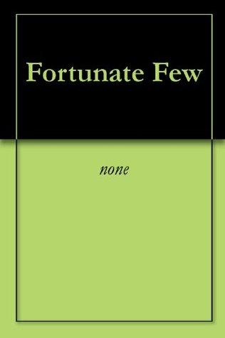 Fortunate Few John Dorrell