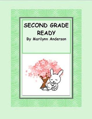 Second Grade Ready  by  Marilynn Anderson