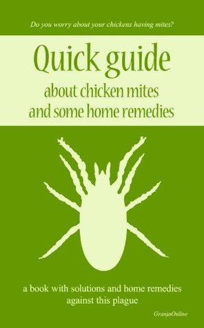 Quick guide about chicken mites and some home remedies GRANJAONLINE