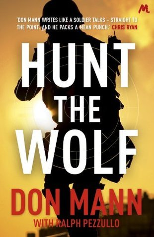 Hunt the Wolf (Seal Team Six 1) Don Mann