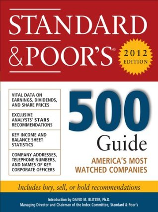 Standard and Poors 500 Guide, 2012 Edition (Standard & Poors 500 Guide) Standard & Poors