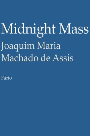 Midnight Mass  by  Machado de Assis