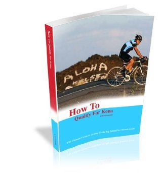 How To Qualify For Kona Ben Greenfield