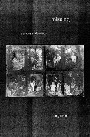 Missing: Persons and Politics  by  Jenny Edkins