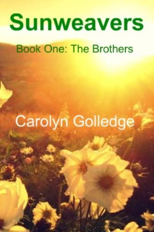 SUNWEAVERS The Brothers  by  Carolyn Golledge