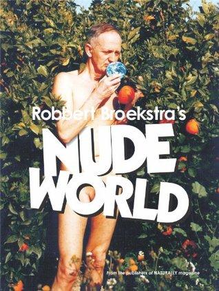 Nude World Robbert Broekstra