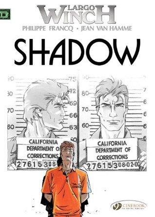 Shadow (Largo Winch, #12) Philippe Francq