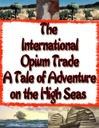 Cruise on an Opium Clipper | British opium trade |  opium smoking Opium Salior