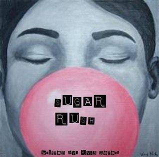 Sugar Rush Ryan Oeters